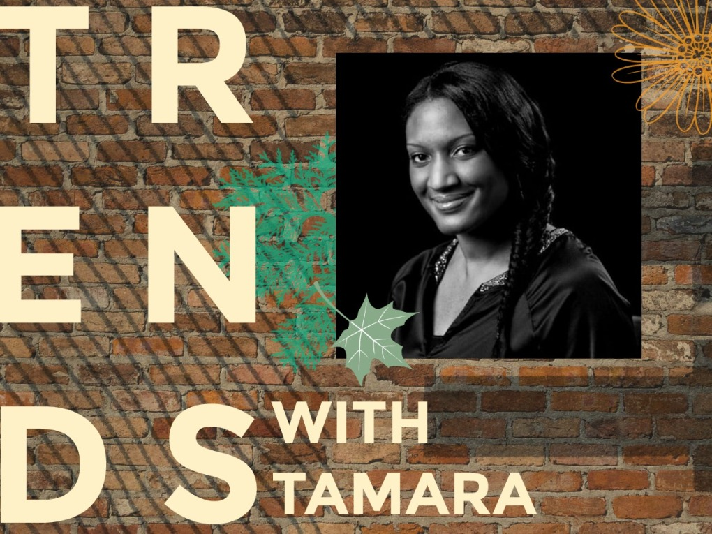 Trends with tamara